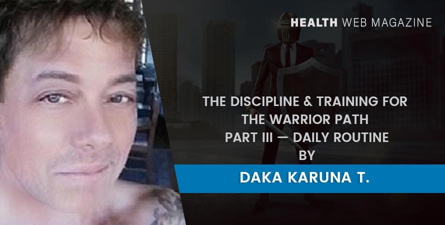 Discipline and Training for the Warrior Path III