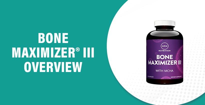 Bone Maximizer® III