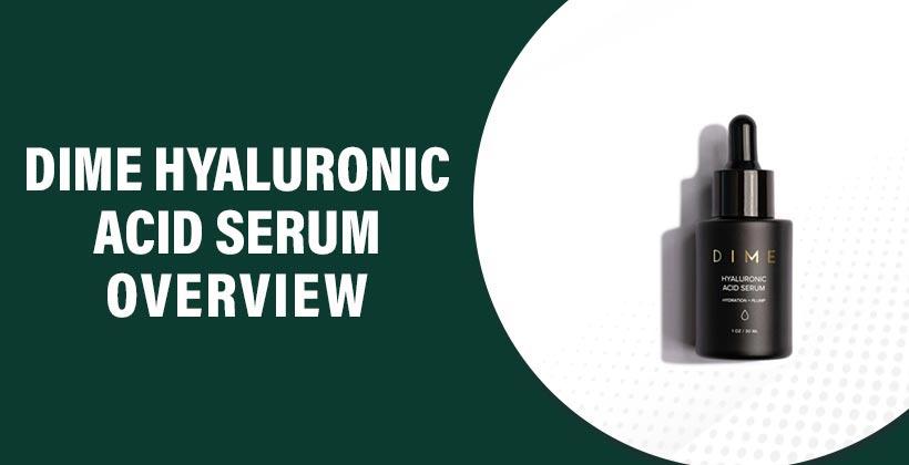 Dime Hyaluronic Acid Serum
