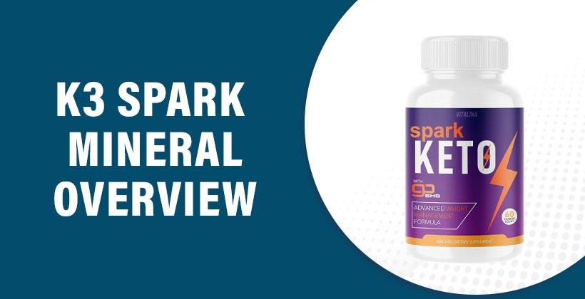 K3 Spark Mineral