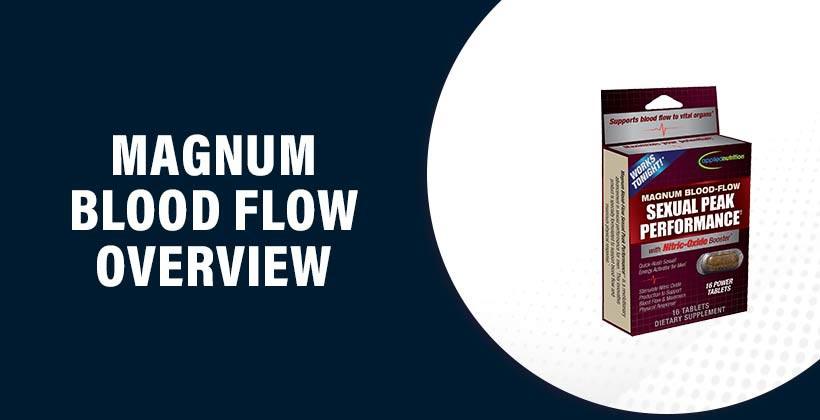 Magnum Blood Flow