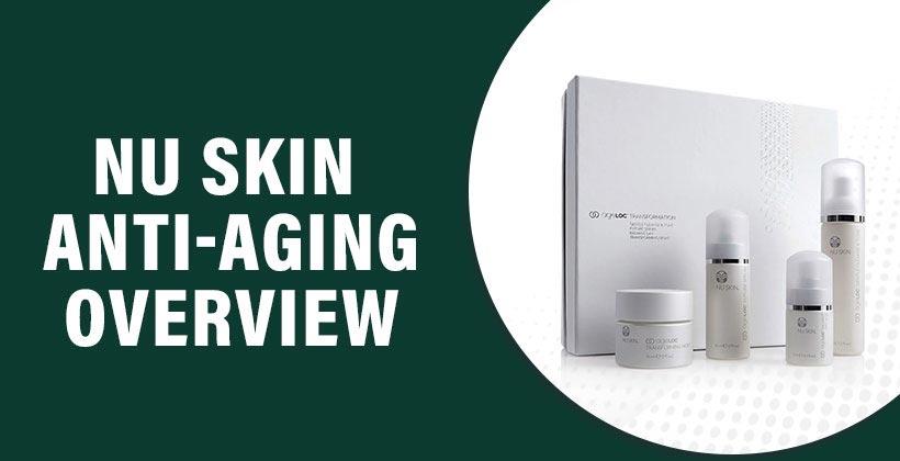 Nu Skin Anti-Aging