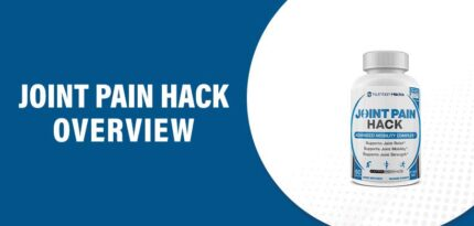Joint Pain Hack Reviews – Does This Product Really Work?