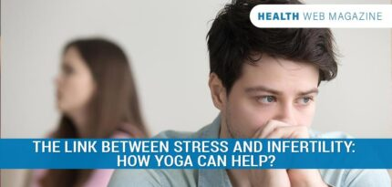 Yoga For Stress And Infertility