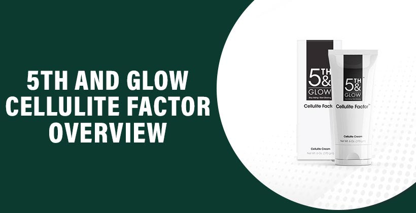 5th and Glow Cellulite Factor