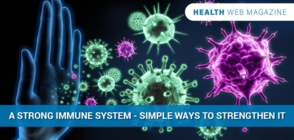 A-Strong-Immune-System-Simple-Ways-to-Strengthen-It