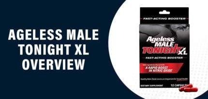 Ageless Male Tonight XL Review – Does This Product Work?