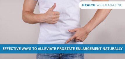 Alleviate Prostate Enlargement Naturally
