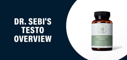 Dr. Sebi's Testo Review – Does this Product Really Work?