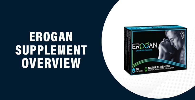 Erogan Supplement