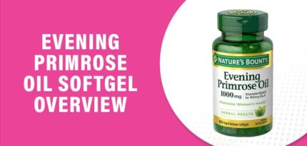 Evening Primrose Oil Softgel Review: Does It Really Work and Worth?