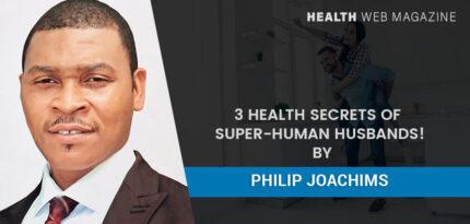 Health Secrets of Super-Human Husbands