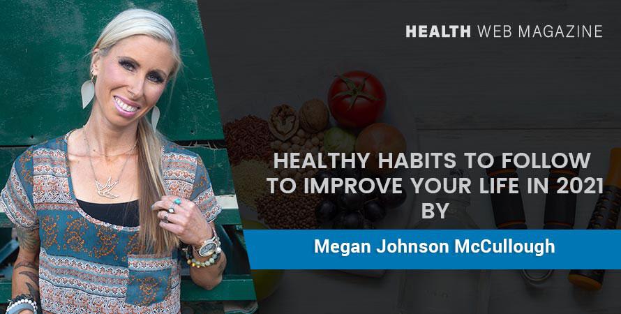 Healthy habits to improve life