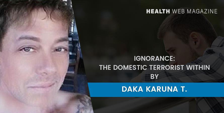 Ignorance Domestic Terrorist Within