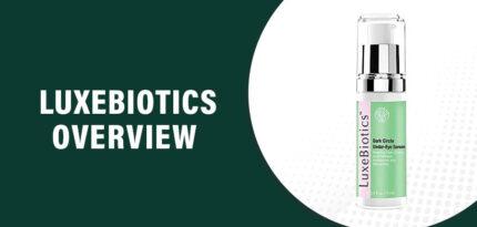 LuxeBiotics Review – Do You Really Need LuxeBiotics?