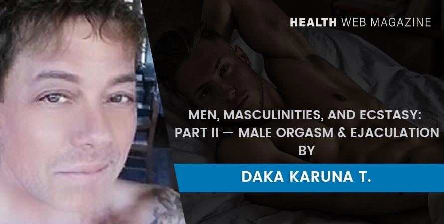 Male Orgasm & Ejaculation