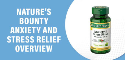 Nature's Bounty Anxiety and Stress Relief Review – Does This Product Work?