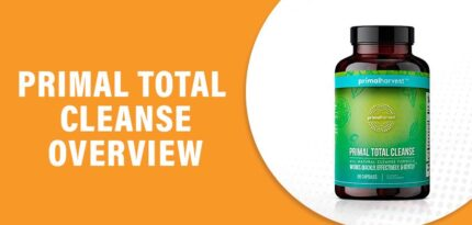 Primal Total Cleanse Reviews – Does This Product Really Work?
