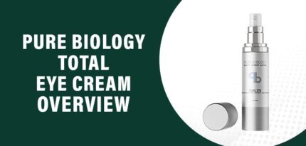 Pure Biology Total Eye Cream Review – Does This Product Work?