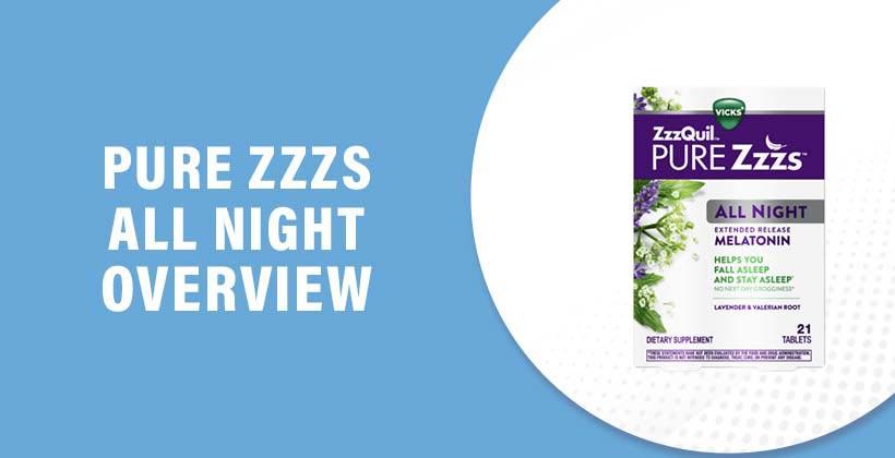 Pure Zzzs All Night