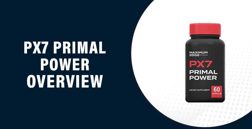 PX7 Primal Power