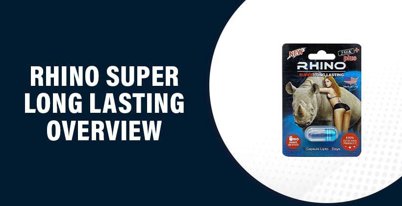 Rhino Super Long Lasting