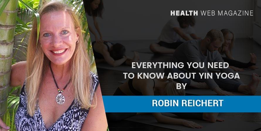 Robin Reichert Yin Yoga