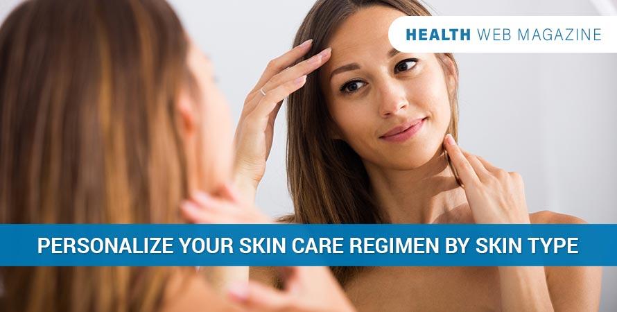skin care regimen by skin type