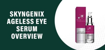 Skyngenix Ageless Eye Serum Review – Does This Product Really Work?