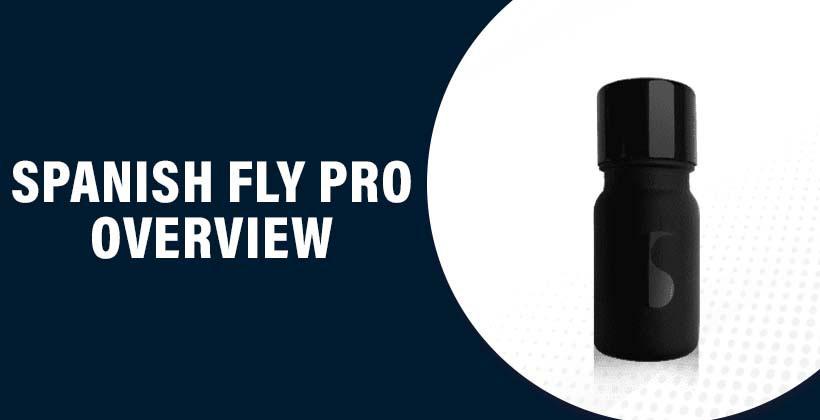 Spanish Fly Pro