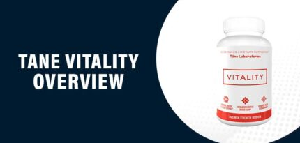 Tane Vitality Review – Does This Product Really Work?