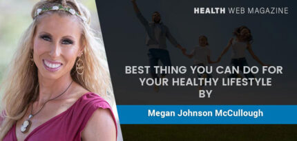 Best Thing You Can Do for Your Healthy Lifestyle